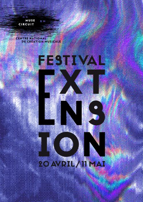 Rencontres musicales : Les partenaires du festival Extension - Centre National de Création Musicale Ile de France - CNCM - La Muse en Circuit (Alfortville -94)